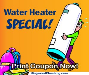 Water Heater Special Sale, Kingwood Plumbing Plumber.